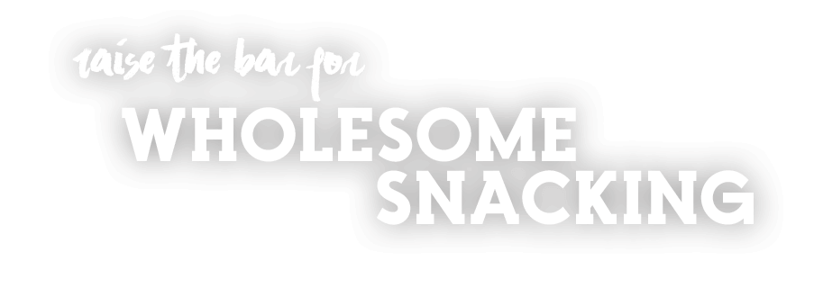 Raise the bar for wholesome snacking